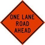 48 x 48 One Lane Road Ahead Reflective Vinyl Roll Up Sign