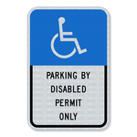 "Parking by Disabled Permit Only Sign 12"" x 18"""