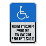 "12""x18"" Engineering Grade Prismatic (EGP) Parking by Disabled Permit Only, Tow-away Zone and Fine"