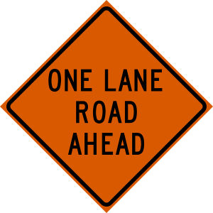 48 x 48 One Lane Road Ahead Vinyl Roll Up Sign