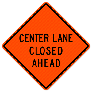 National Traffic Signs W20-5CA-48-DGFO Center Lane Closed Ahead Sign