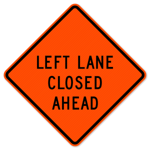 National Traffic Signs W20-5LA-48-DGFO Left Lane Closed Ahead Sign