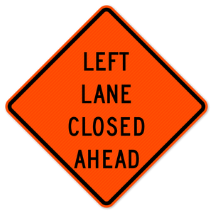 National Traffic Signs W9-3L-36-DGFO Left Lane Closed Ahead Sign