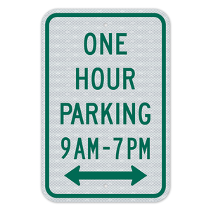 One Hour Parking no arrow Sign 3M Engineering Grade Prismatic Sheeting