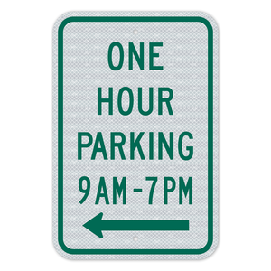 One Hour Parking left arrow Sign 3M Engineering Grade Prismatic Sheeting