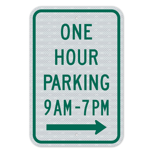 One Hour Parking Right Arrow Sign 3M Engineering Grade Prismatic Sheeting
