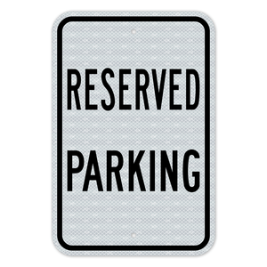 Reserved Parking Sign 3M Engineering Grade Prismatic Sheeting