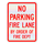 No Parking Fire Lane by Order of the Fire Department Sign 3M Diamond Grade Grade Sheeting