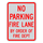 No Parking Fire Lane by Order of the Fire Department Sign 3M Engineering Grade Prismatic Sheeting