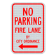 No Parking Fire Lane By City Ordinance Sign with Left Arrow 3M Engineering Grade Prismatic Sheeting