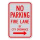 No Parking Fire Lane By City Ordinance Sign with Right Arrow 3M Engineering Grade Prismatic Sheeting