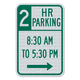 Two-Hour Parking Right Arrow Sign 3M Engineering Grade Prismatic Sheeting